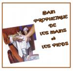 Bain prophetique mains et pieds